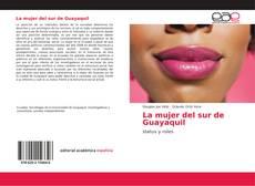 Borítókép a  La mujer del sur de Guayaquil - hoz