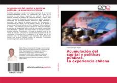 Portada del libro de Acumulación del capital y políticas públicas. La experiencia chilena