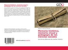 Portada del libro de Memoria histórica, memoria visual y pedagogía de las ciencias sociales