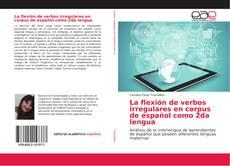 La flexión de verbos irregulares en corpus de español como 2da lengua的封面