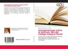 Portada del libro de Incongruencias entre el Articulo 384 del Código Integral Penal