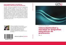 Portada del libro de Intersubjetividad y eticidad en biografías educativas de profesores