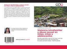 Couverture de Violencia intrafamiliar y abuso sexual en niños, niñas y adolescentes