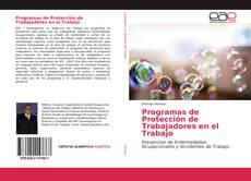 Bookcover of Programas de Protección de Trabajadores en el Trabajo