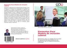 Обложка Elementos Para Modelo de Inclusión Laboral