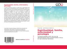 Portada del libro de Espiritualidad, familia, enfermedad y psicología