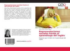 Capa do livro de Representaciones sociales frente al aprendizaje del inglés
