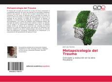 Portada del libro de Metapsicología del Trauma
