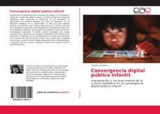 Copertina di Convergencia digital pública infantil