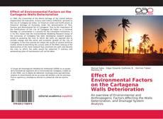 Buchcover von Effect of Environmental Factors on the Cartagena Walls Deterioration