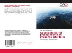 Portada del libro de Generalidades del procesamiento de imágenes satelitales