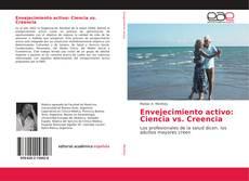 Обложка Envejecimiento activo: Ciencia vs. Creencia