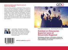 Bookcover of Calidad en Educación Superior para el Desarrollo Regional