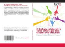 Bookcover of El trabajo colaborativo como estrategia para favorecer la inclusión