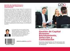 Bookcover of Gestión de Capital Humano: Reclutamiento, Selección y Contratación