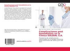 Bookcover of Complicaciones post hemodialisis en la Clínica SOLDIAL S.A.