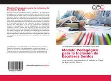 Portada del libro de Modelo Pedagógico para la Inclusión de Escolares Sordos