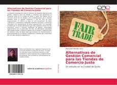 Portada del libro de Alternativas de Gestión Comercial para las Tiendas de Comercio Justo