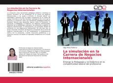 Bookcover of La simulación en la Carrera de Negocios Internacionales