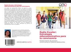 Copertina di Radio Escolar: Estrategia educomunicativa para la convivencia