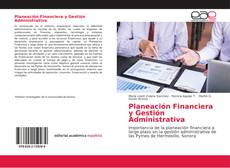 Couverture de Planeación Financiera y Gestión Administrativa