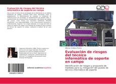 Couverture de Evaluación de riesgos del técnico informático de soporte en campo