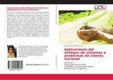 Bookcover of Aplicaciones del enfoque de sistemas a problemas de interés nacional
