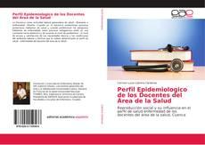 Portada del libro de Perfil Epidemiologico de los Docentes del Área de la Salud