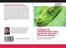 Capa do livro de Políticas de rehabilitación para personas con uso y abuso de drogas