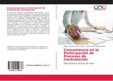 Bookcover of Conveniencia en la Participación de Procesos de Contratación