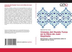 Обложка Visiones del Mundo Turco en la Obra de Juan Goytisolo