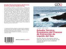 Portada del libro de Estudio Técnico-Económico del Proceso de Extracción de Líquido del Gas