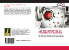 Los tratamientos de fertilización asistida kitap kapağı