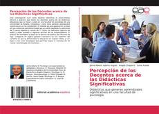 Buchcover von Percepción de los Docentes acerca de las Didácticas Significativas