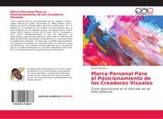 Bookcover of Marca Personal Para el Posicionamiento de los Creadores Visuales