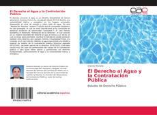 Buchcover von El Derecho al Agua y la Contratación Pública