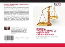 Portada del libro de JUSTICIA TRANSICIONAL; La Experiencia Latinoamericana