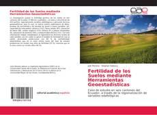 Bookcover of Fertilidad de los Suelos mediante Herramientas Geoestadísticas