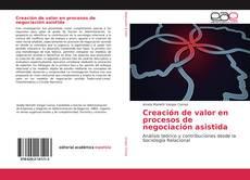 Обложка Creación de valor en procesos de negociación asistida