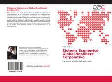 Portada del libro de Sistema Económico Global Neoliberal Corporativo