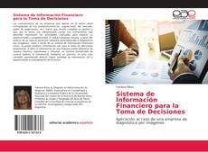 Bookcover of Sistema de Información Financiero para la Toma de Decisiones