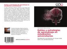 Estilos y estrategias de aprendizaje en estudiantes universitarios的封面