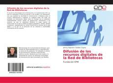 Обложка Difusión de los recursos digitales de la Red de Bibliotecas
