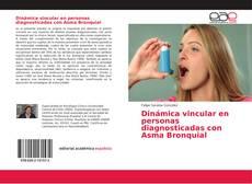 Buchcover von Dinámica vincular en personas diagnosticadas con Asma Bronquial