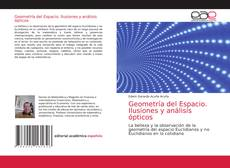 Capa do livro de Geometría del Espacio. Ilusiones y análisis ópticos