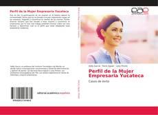 Bookcover of Perfil de la Mujer Empresaria Yucateca