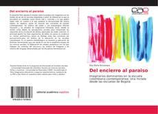 Bookcover of Del encierro al paraiso