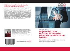 Portada del libro de Objeto del usus fructus: El derecho (real) de usufructo de crédito