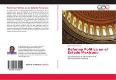 Portada del libro de Reforma Política en el Estado Mexicano