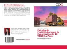 Capa do livro de Estudio de Factibilidad para la Exportación de TE VERDE a Peru